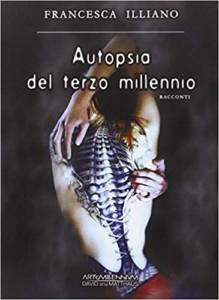 romanzo Autopsia del terzo millennio di Illiano