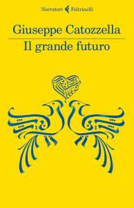 Il grande futuro Catozzella