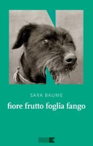 Fiore Frutto Foglia Fango-Sara Baume
