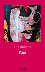 Papi-Rita Indiana-NN editore