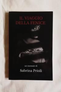 Il viaggio della fenice di Sabrina Prioli